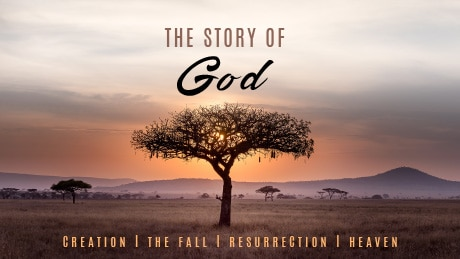 The Story of God – Heaven