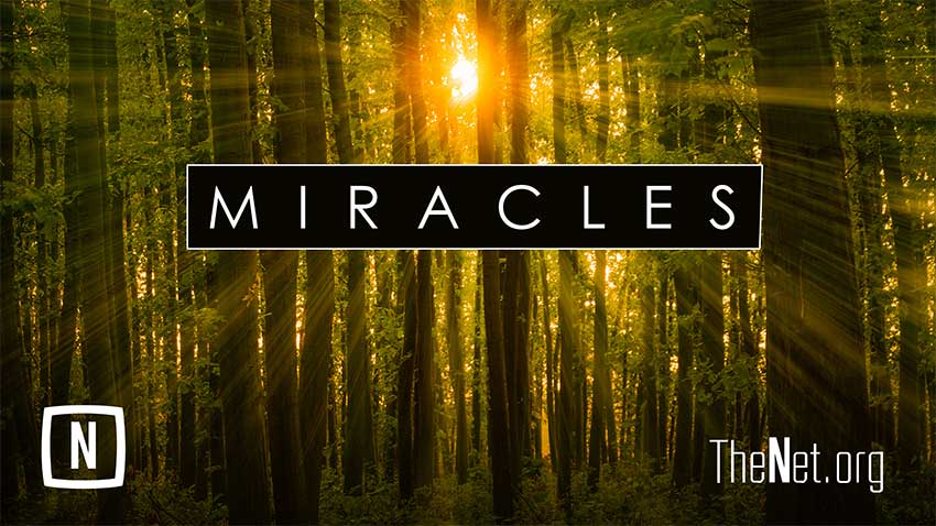 Miracles – Part 2
